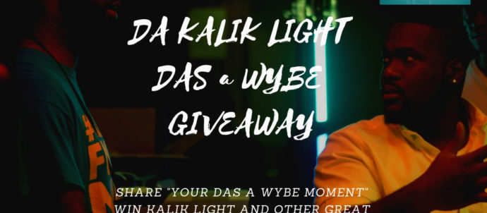 Da Kalik Light Das a Wybe GiveAway